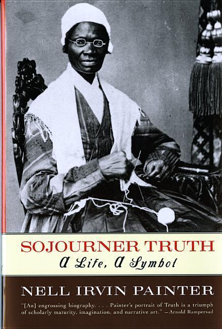 Sojourner Truth: A Life, a Symbol als Taschenbuch