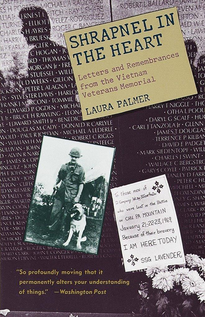 Shrapnel in the Heart: Letters and Remembrances from the Vietnam Veterans Memorial als Taschenbuch