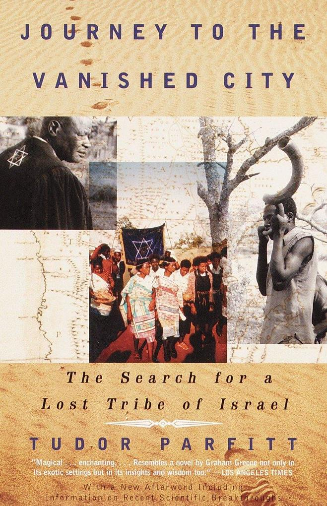 Journey to the Vanished City: The Search for a Lost Tribe of Israel als Taschenbuch
