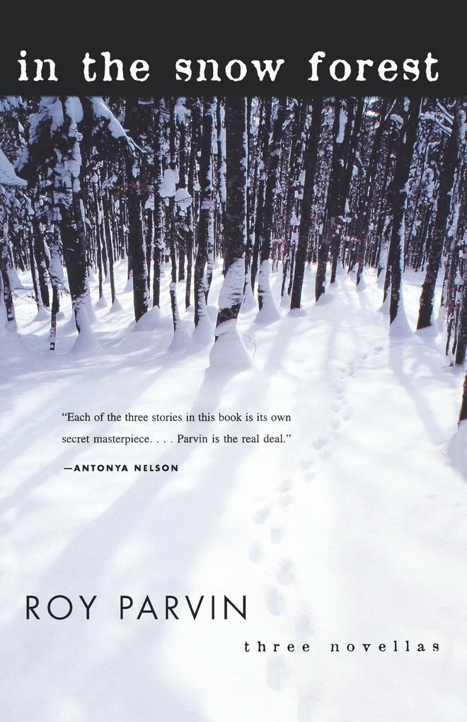 In the Snow Forest: Three Novellas als Taschenbuch
