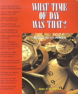 What Time of Day Was That?: History by the Minute als Taschenbuch