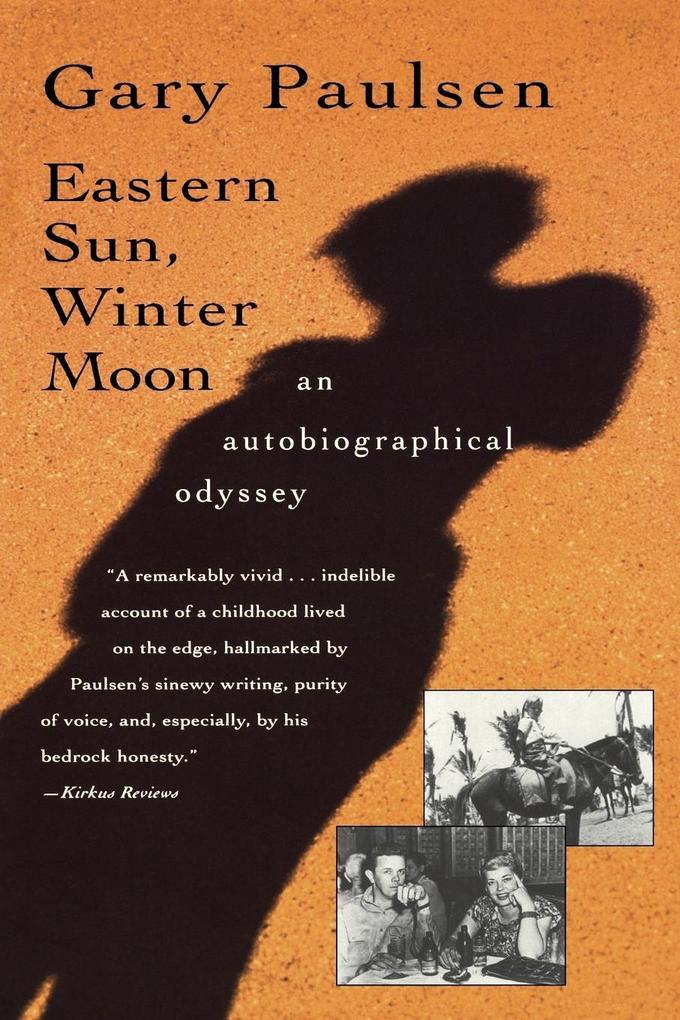 Eastern Sun, Winter Moon: An Autobiographical Odyssey als Taschenbuch
