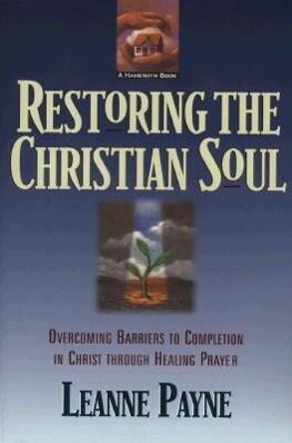 Restoring the Christian Soul als Taschenbuch