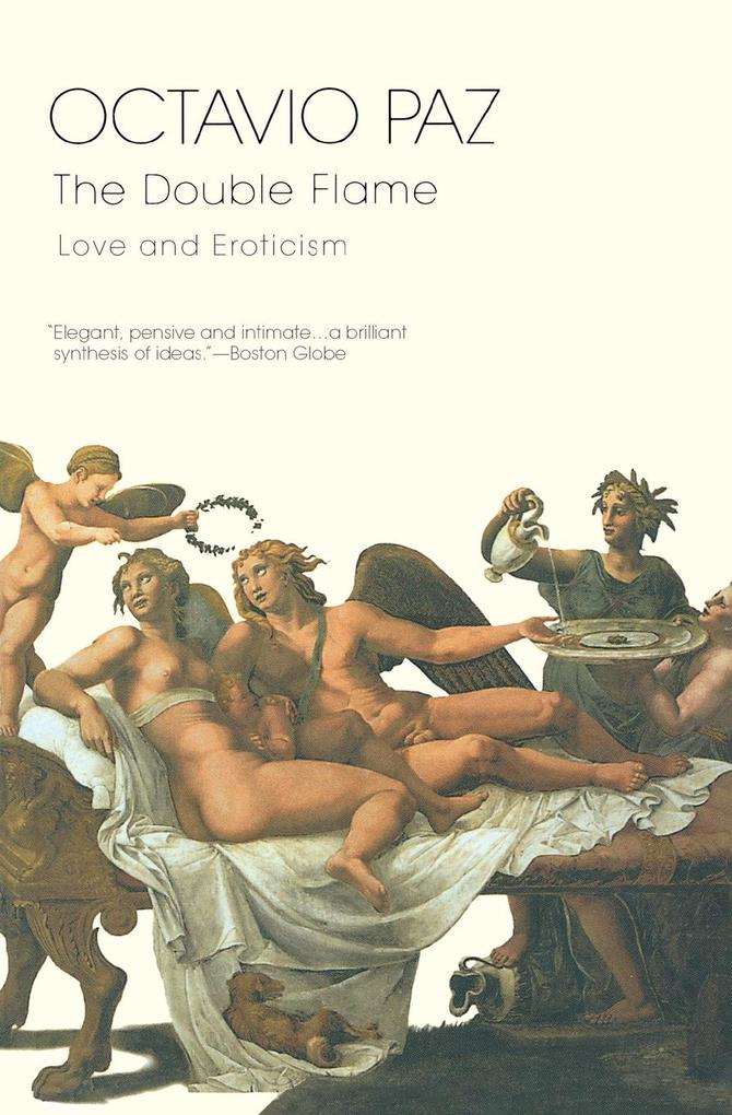 The Double Flame: Love and Eroticism als Taschenbuch