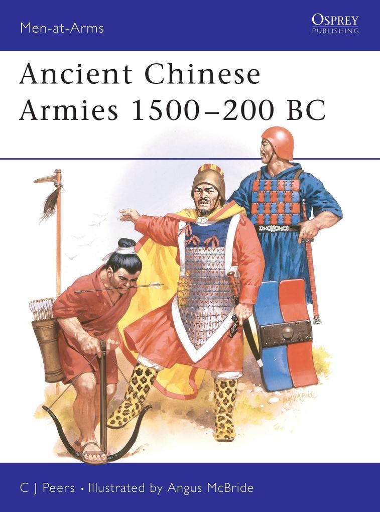 Ancient Chinese Armies 1500-200 BC als Taschenbuch