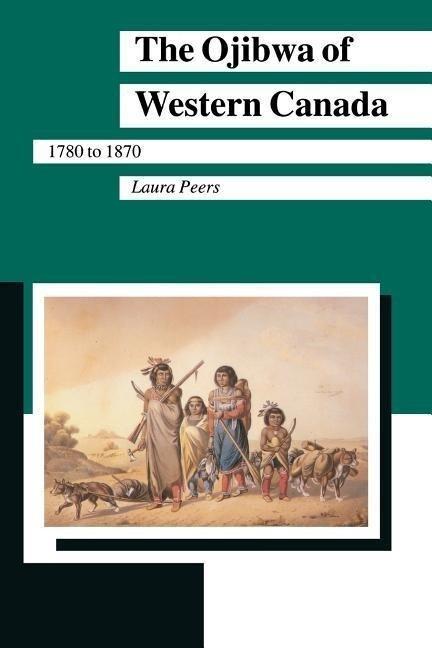 Ojibwa of Western Canada als Taschenbuch