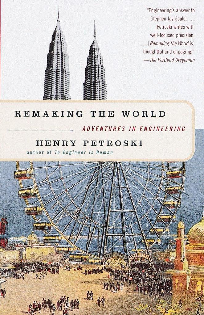 Remaking the World: Adventures in Engineering als Taschenbuch