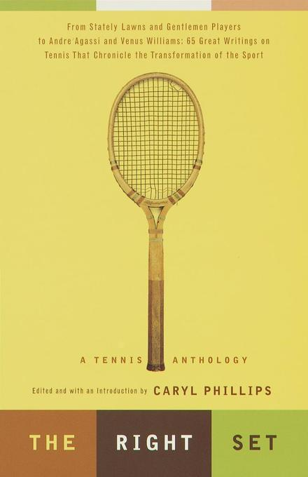 The Right Set: A Tennis Anthology als Taschenbuch
