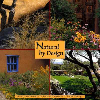 Natural by Design: Beauty and Balance in Southwest Gardens als Taschenbuch