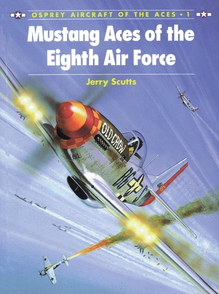 Mustang Aces of the Eighth Air Force als eBook