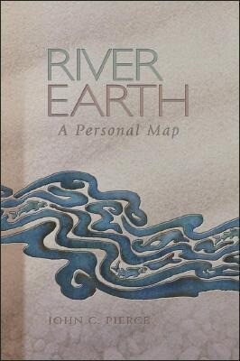 River Earth: A Personal Map als Taschenbuch