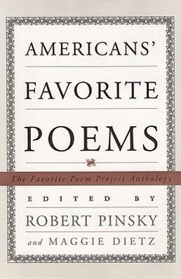 Americans' Favorite Poems: The Favorite Poem Project Anthology als Buch