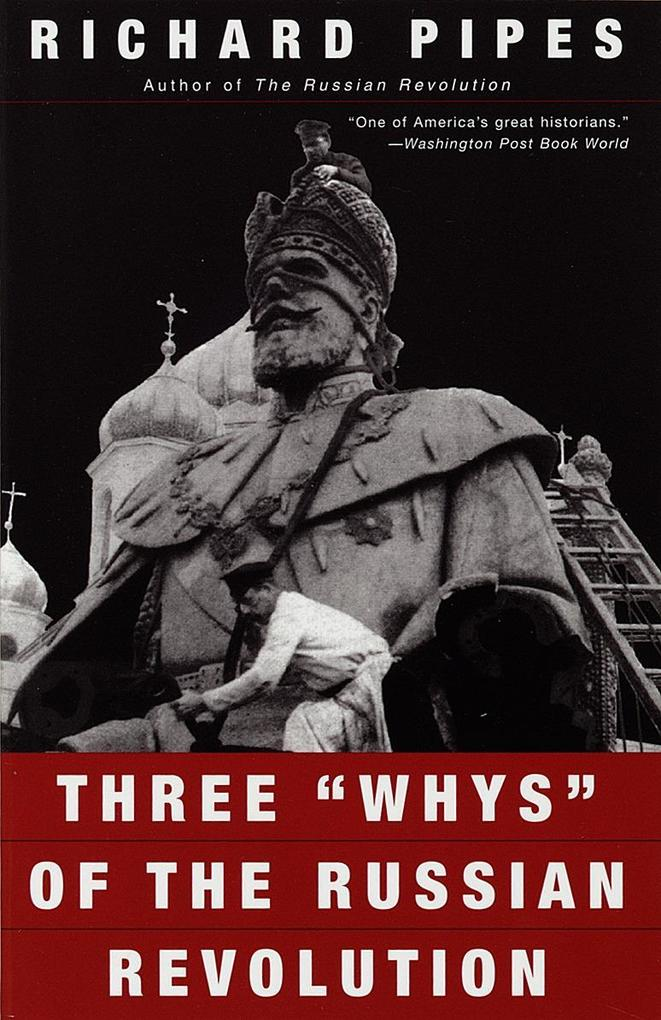 "Three ""Whys"" of the Russian Revolution als Taschenbuch"