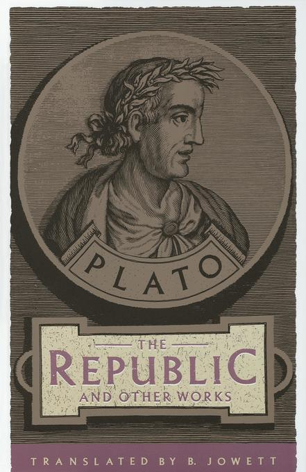 The Republic and Other Works als Taschenbuch