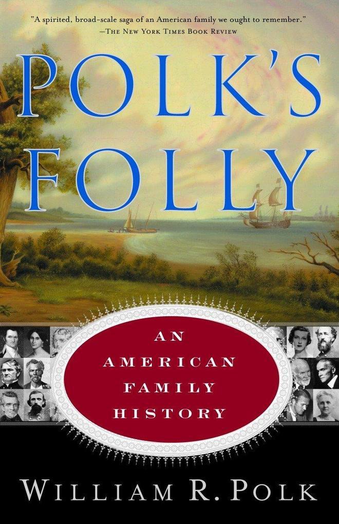 Polk's Folly: An American Family History als Taschenbuch