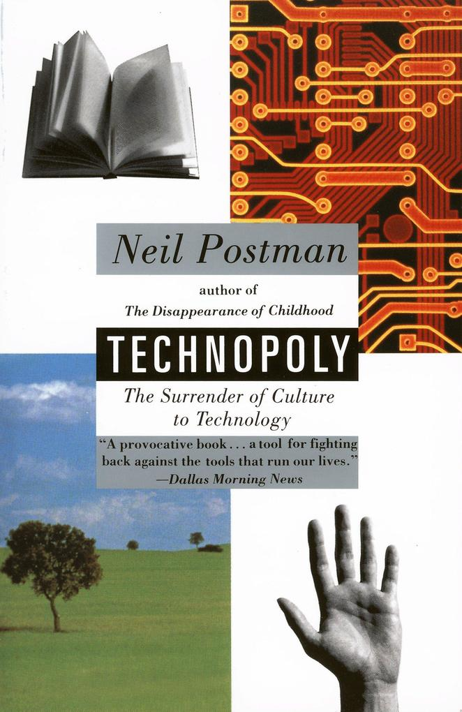 Technopoly: The Surrender of Culture to Technology als Taschenbuch
