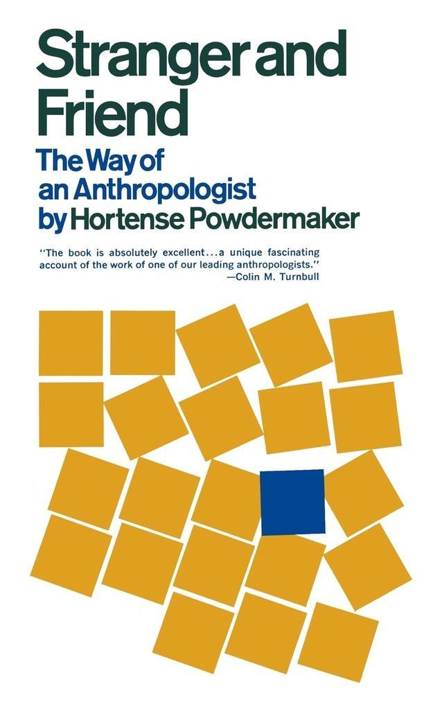 Stranger and Friend: The Way of an Anthropologist als Taschenbuch