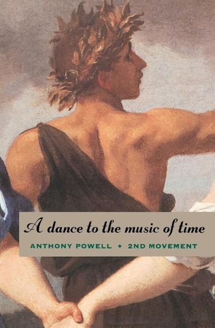 A Dance to the Music of Time: Second Movement als Taschenbuch
