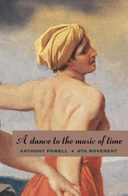 A Dance to the Music of Time: Fourth Movement als Taschenbuch