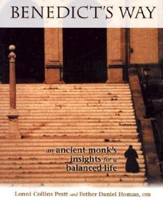 Benedict's Way: An Ancient Monk's Insights for a Balanced Life als Taschenbuch