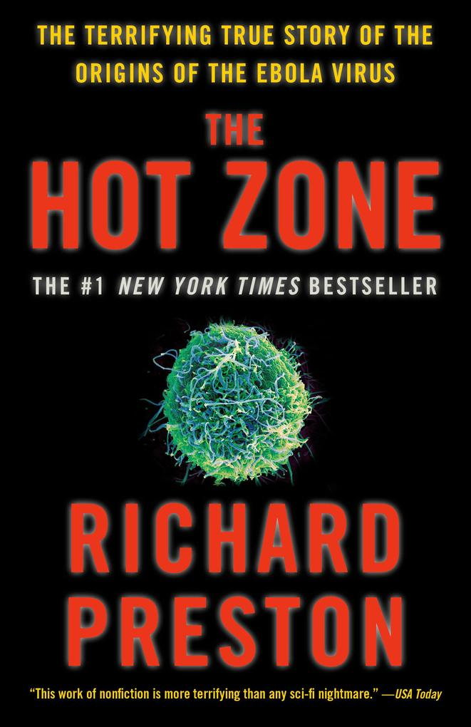 The Hot Zone: The Terrifying True Story of the Origins of the Ebola Virus als Taschenbuch