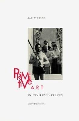 Primitive Art in Civilized Places: Second Edition als Taschenbuch