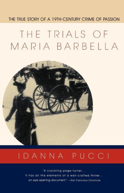 The Trials of Maria Barbella als Taschenbuch