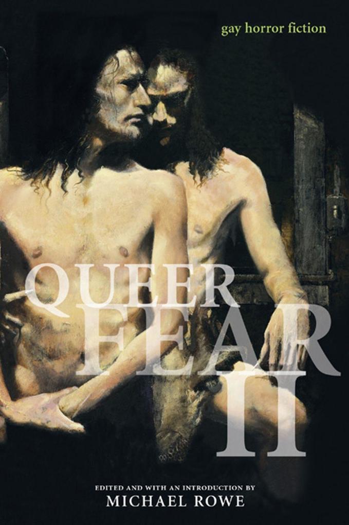 Queer Fear II: Gay Horror Fiction als Taschenbuch