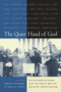 Quiet Hand of God: Faith-Based Activism and the Public Role als Taschenbuch