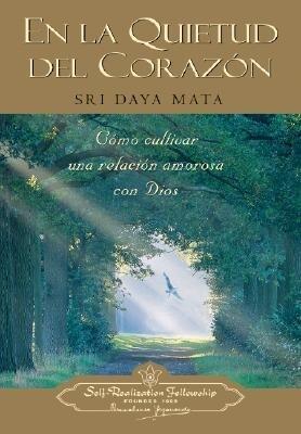 En La Quietud del Corazon = Enter the Quiet Heart als Taschenbuch