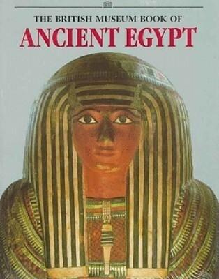 The British Museum Book of Ancient Egypt als Taschenbuch