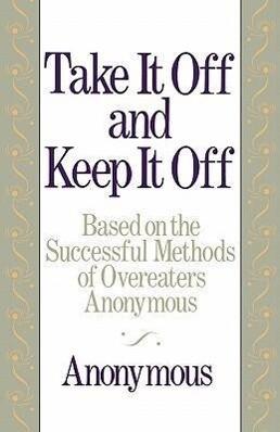 Take It Off and Keep It Off als Taschenbuch