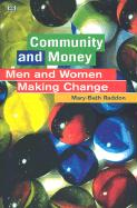 Community and Money: Men and Women Making Change als Taschenbuch