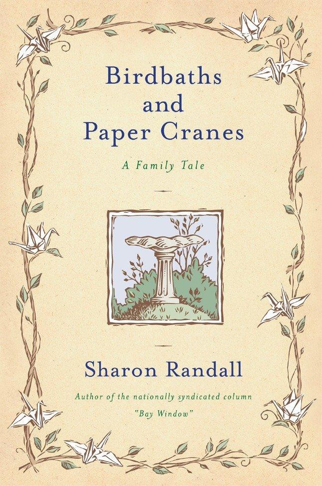 Birdbaths and Paper Cranes als Taschenbuch