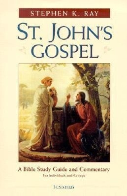 St. John's Gospel: A Bible Study Guide and Commentary als Taschenbuch