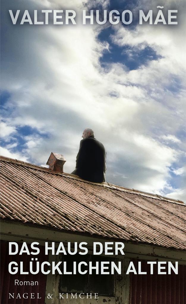 Das Haus der glücklichen Alten als eBook