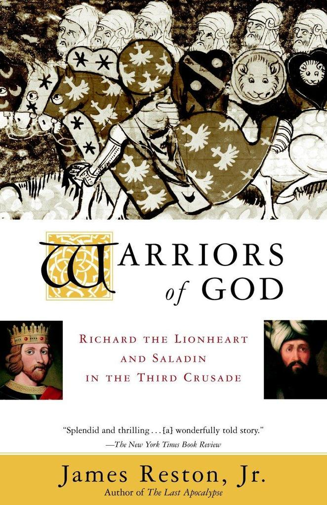 Warriors of God: Richard the Lionheart and Saladin in the Third Crusade als Taschenbuch