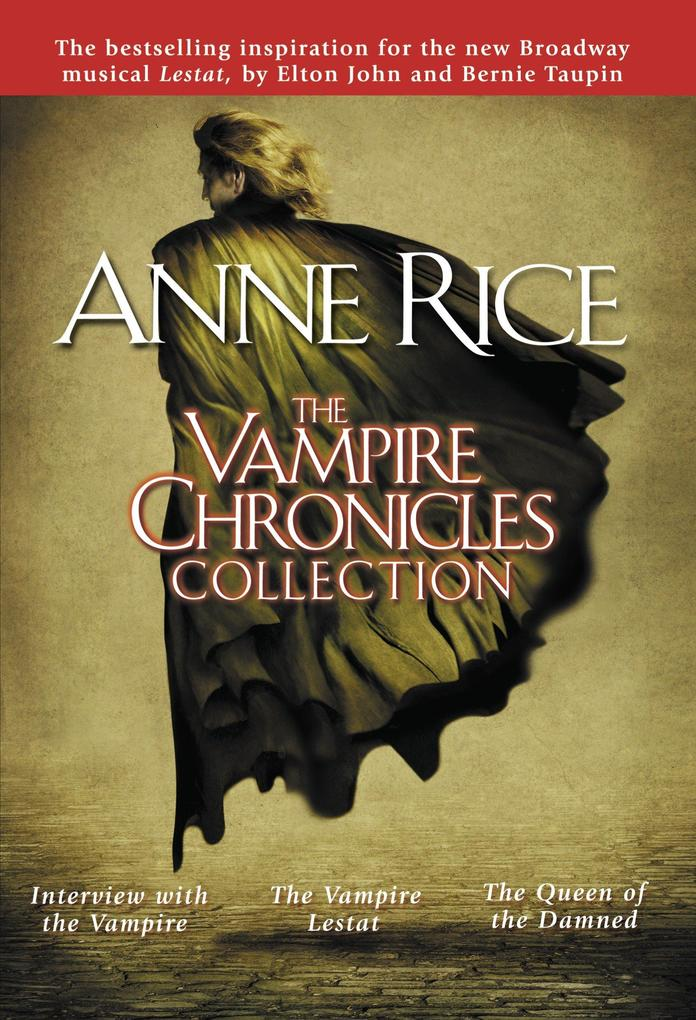 The Vampire Chronicles Collection: Interview with the Vampire, the Vampire Lestat, the Queen of the Damned als Taschenbuch