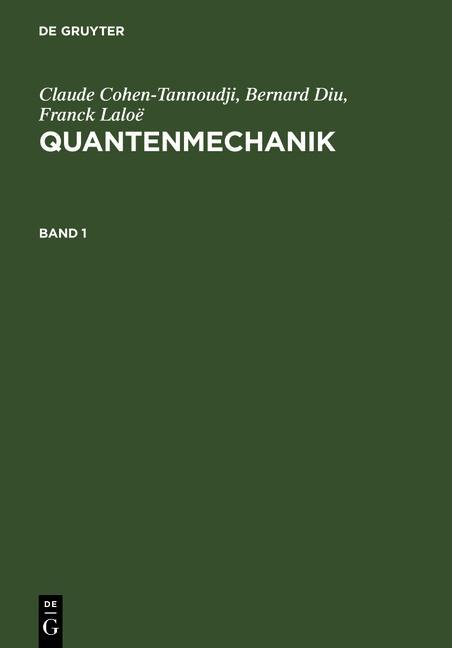 Quantenmechanik. Band 1 als eBook pdf