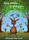 Der wilde Waldwatz