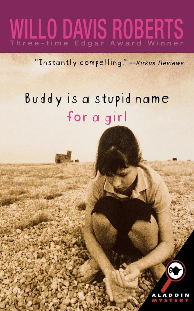 Buddy Is a Stupid Name for a Girl als Taschenbuch