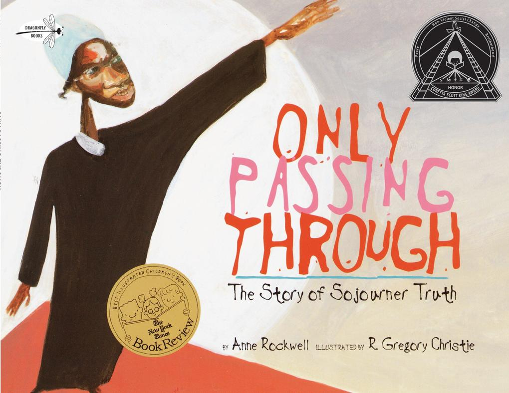 Only Passing Through: The Story of Sojourner Truth als Taschenbuch