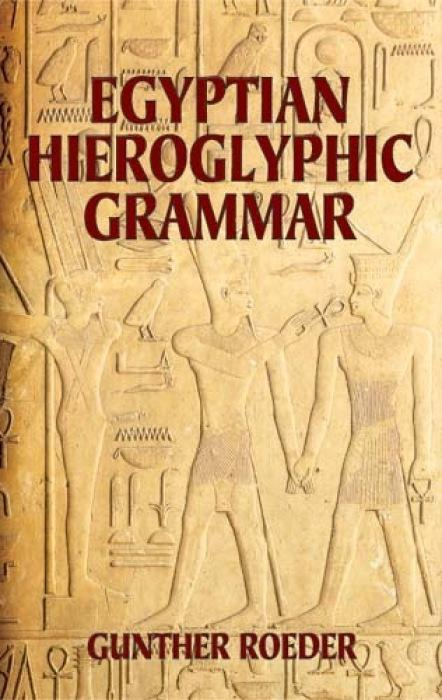 Egyptian Hieroglyphic Grammar: A Handbook for Beginners als Taschenbuch