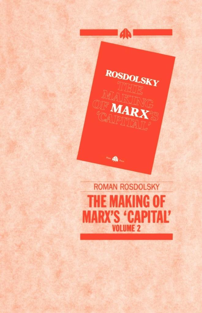The Making of Marx's Capital Volume 2 als Taschenbuch