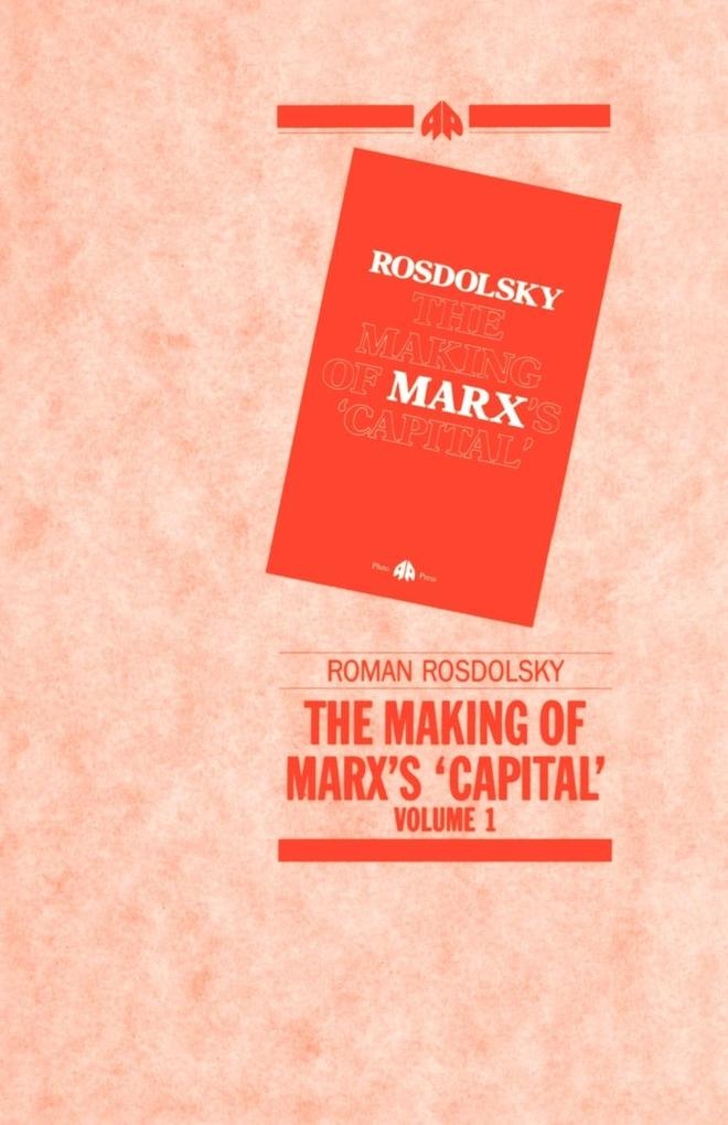 The Making of Marx's Capital-Volume 1 als Taschenbuch