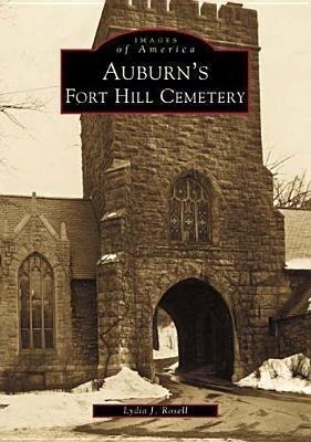 Auburn's Fort Hill Cemetery als Taschenbuch