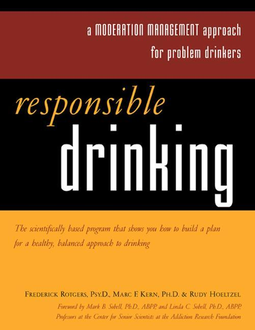 Responsible Drinking: A Moderation Management Approach for Problem Drinkers with Worksheet [With 30 Worksheets] als Taschenbuch