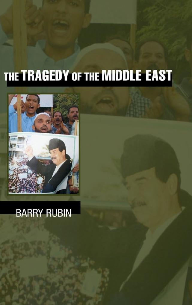 The Tragedy of the Middle East als Buch