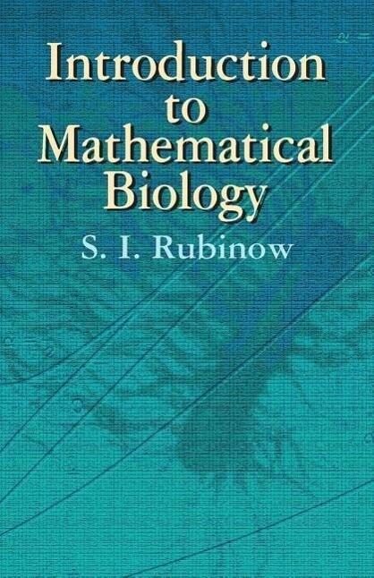 Introduction to Mathematical Biology als Taschenbuch