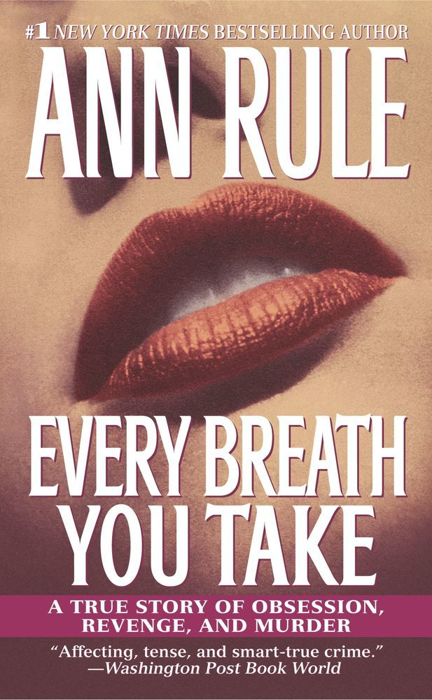 Every Breath You Take: A True Story of Obsession, Revenge, and Murder als Taschenbuch